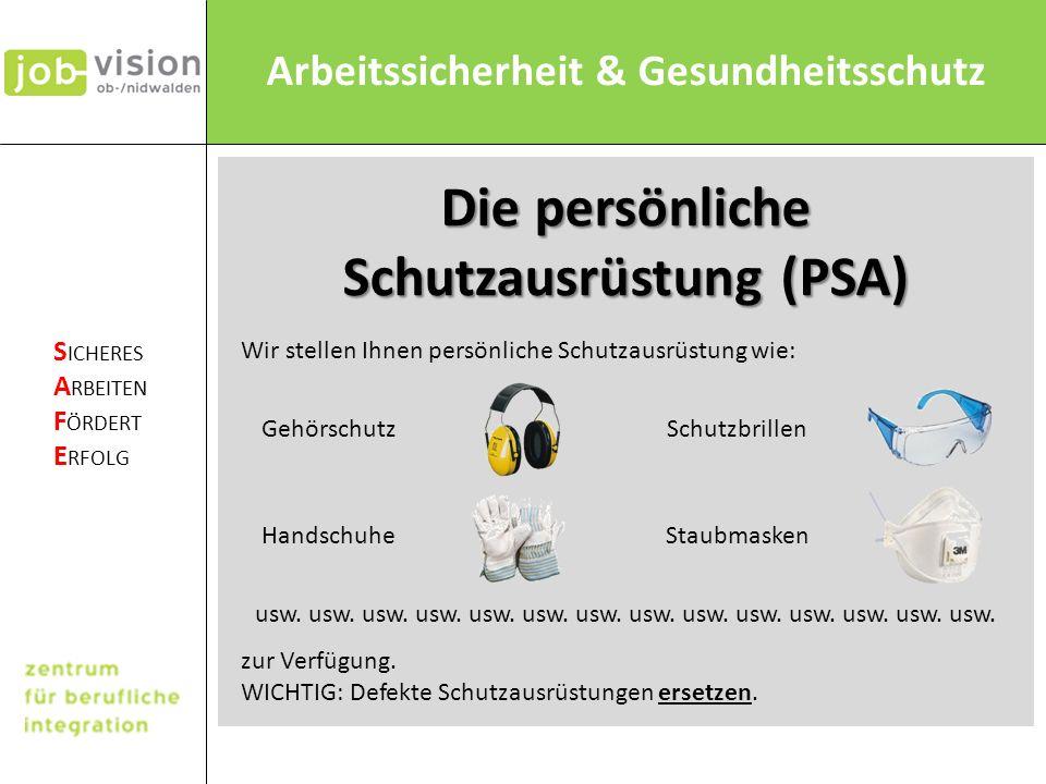 Die persönliche Schutzausrüstung (PSA)