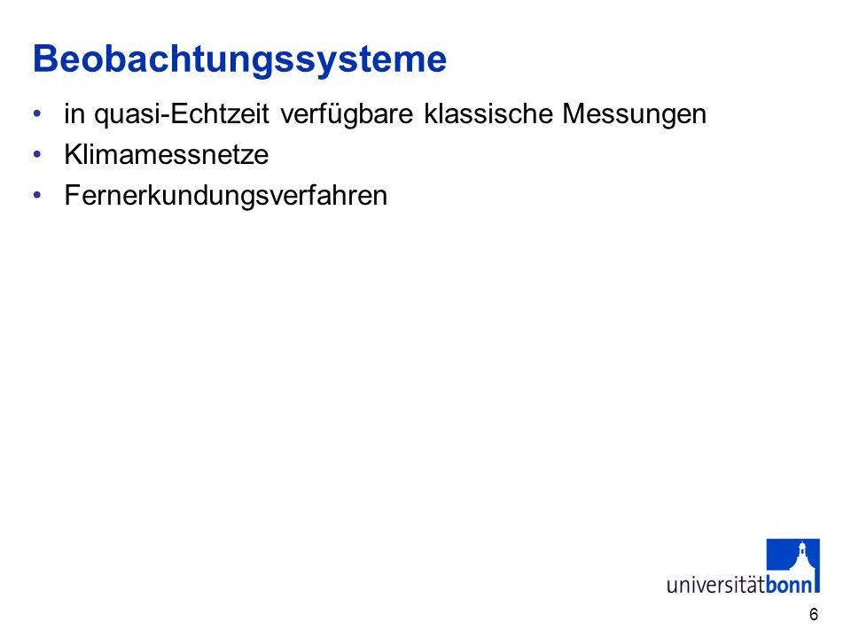 Beobachtungssysteme in quasi-Echtzeit verfügbare klassische Messungen