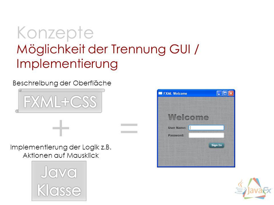Möglichkeit der Trennung GUI / Implementierung
