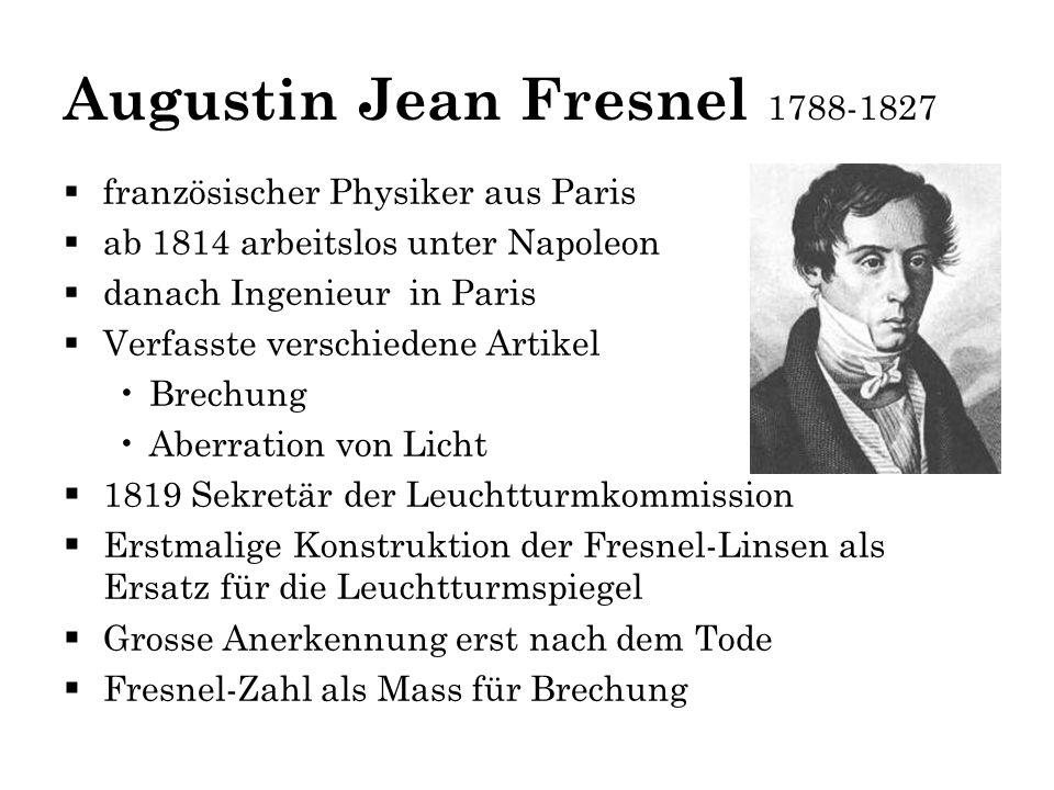Augustin Jean Fresnel 1788-1827