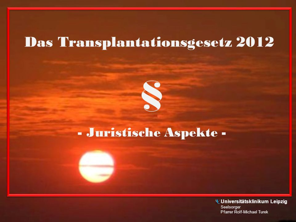 Das Transplantationsgesetz 2012