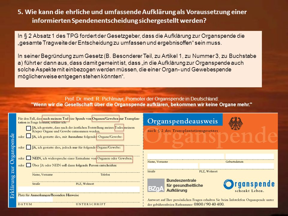 Prof. Dr. med. R. Pichlmayr, Promoter der Organspende in Deutschland: