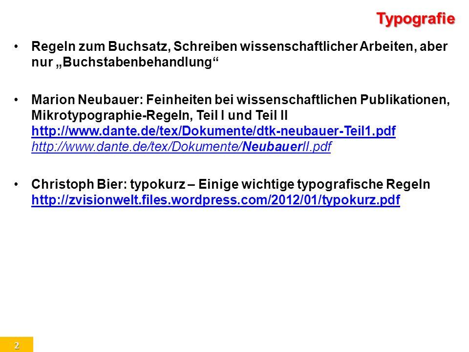"""Typografie Regeln zum Buchsatz, Schreiben wissenschaftlicher Arbeiten, aber nur """"Buchstabenbehandlung"""