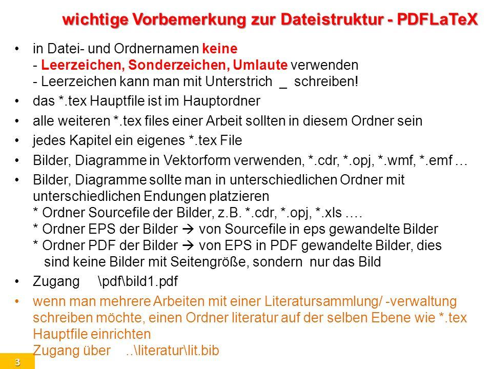 wichtige Vorbemerkung zur Dateistruktur - PDFLaTeX
