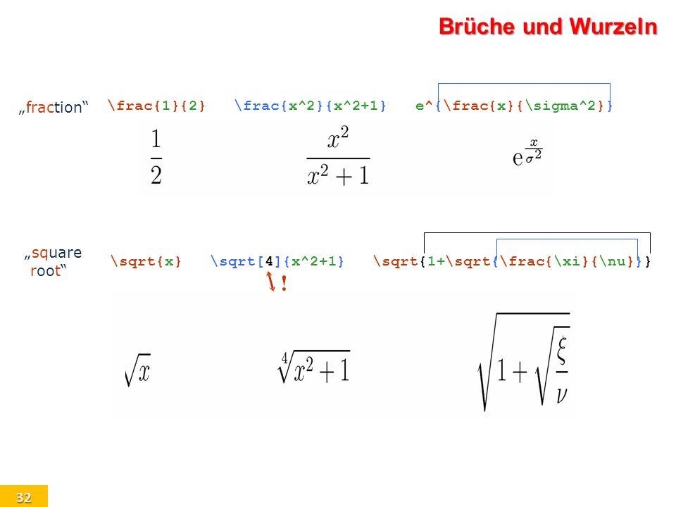"Brüche und Wurzeln ! ""fraction \frac{1}{2} \frac{x^2}{x^2+1}"