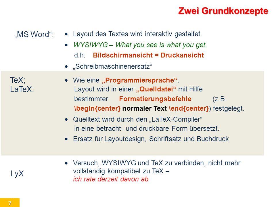 """Zwei Grundkonzepte """"MS Word : TeX; LaTeX: LyX"""
