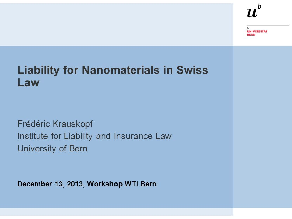 Liability for Nanomaterials in Swiss Law