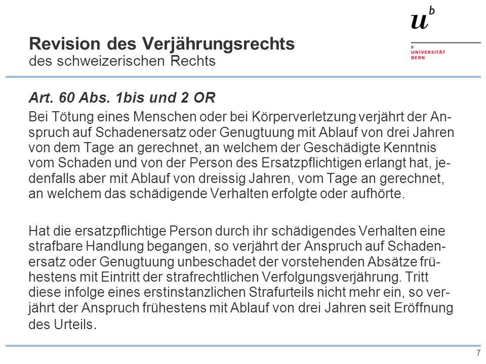 Revision des Verjährungsrechts des schweizerischen Rechts