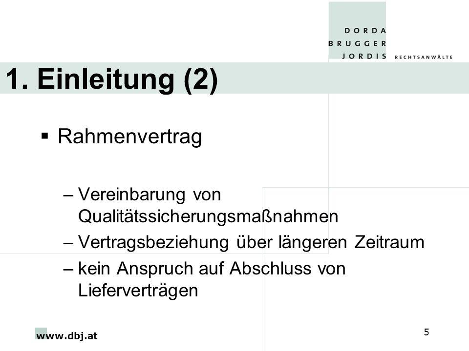 1. Einleitung (2) Rahmenvertrag