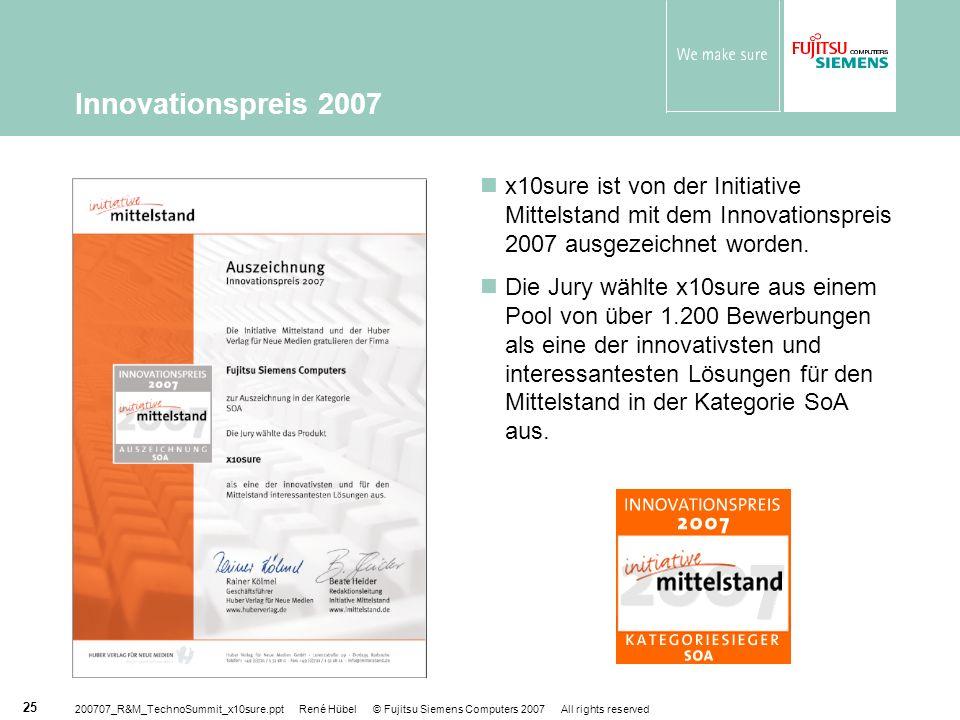 Innovationspreis 2007 x10sure ist von der Initiative Mittelstand mit dem Innovationspreis 2007 ausgezeichnet worden.