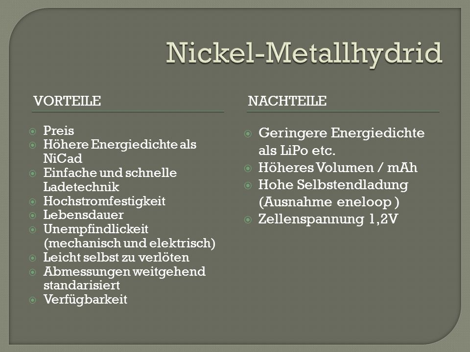 Nickel-Metallhydrid Vorteile Nachteile