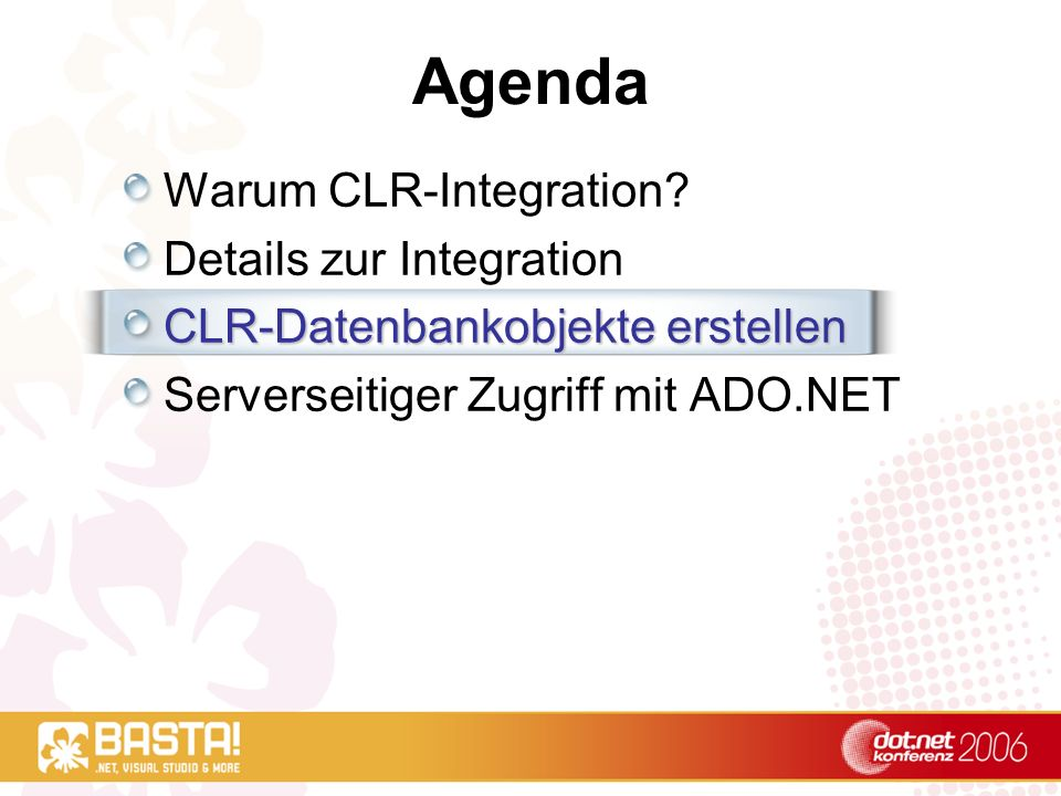Agenda Warum CLR-Integration Details zur Integration