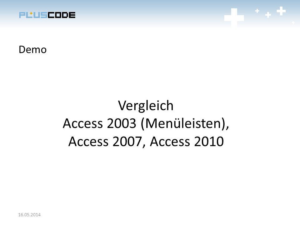 Vergleich Access 2003 (Menüleisten), Access 2007, Access 2010