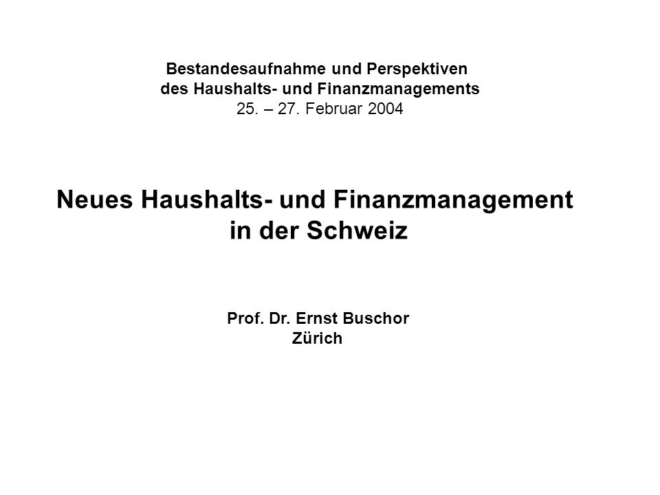 Neues Haushalts- und Finanzmanagement in der Schweiz