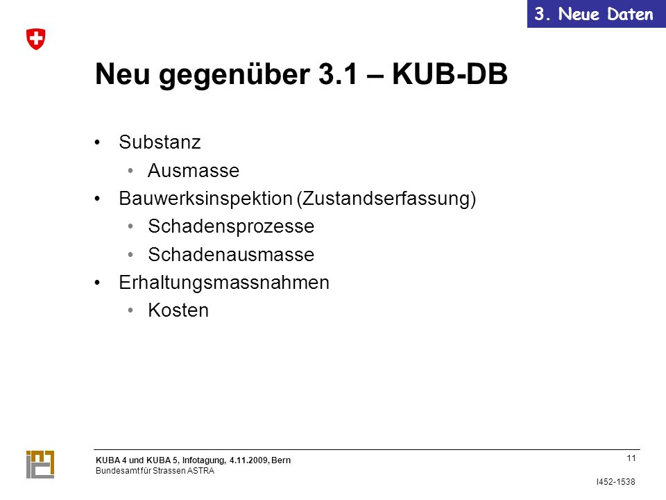 Neu gegenüber 3.1 – KUB-DB Substanz Ausmasse