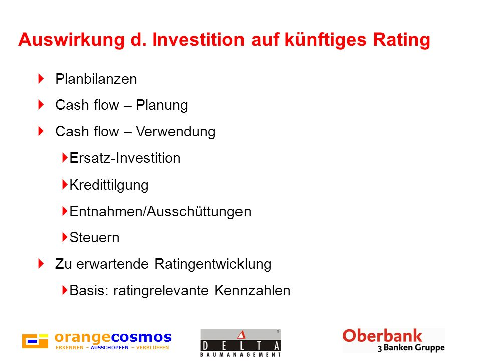Auswirkung d. Investition auf künftiges Rating