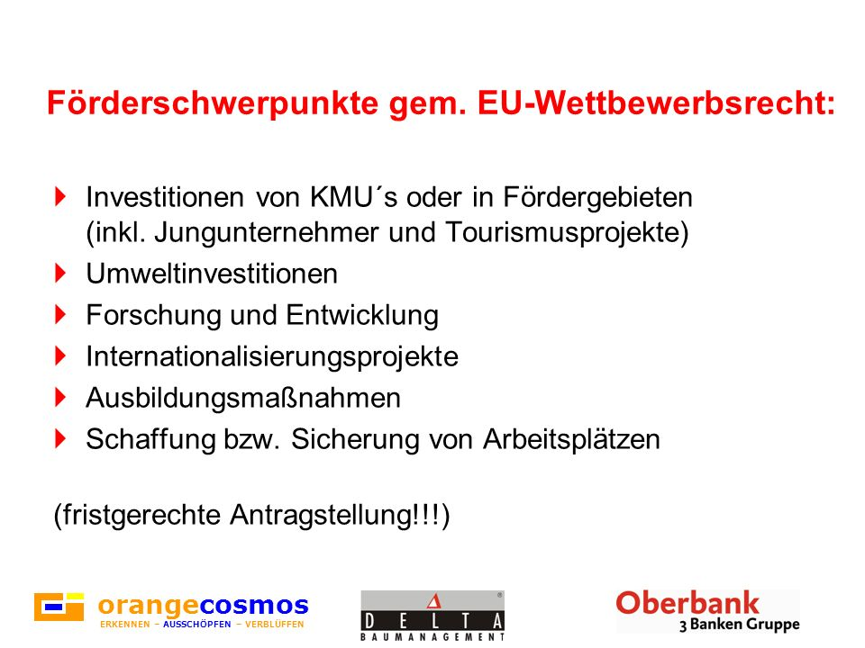 Förderschwerpunkte gem. EU-Wettbewerbsrecht:
