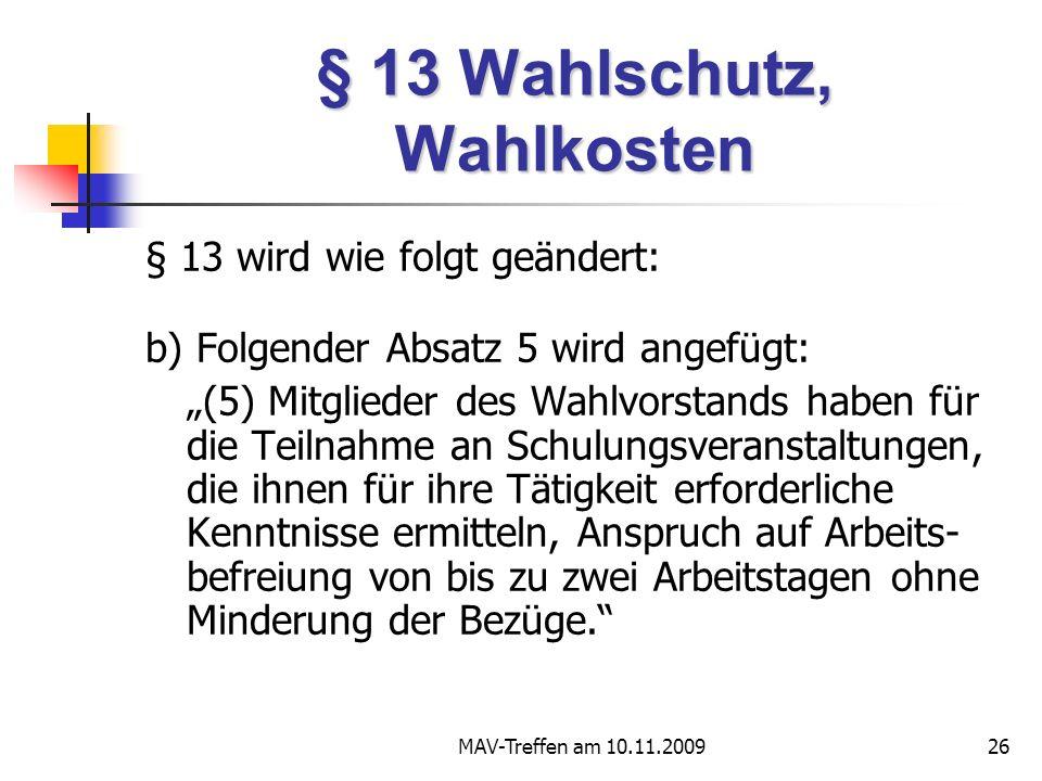 § 13 Wahlschutz, Wahlkosten