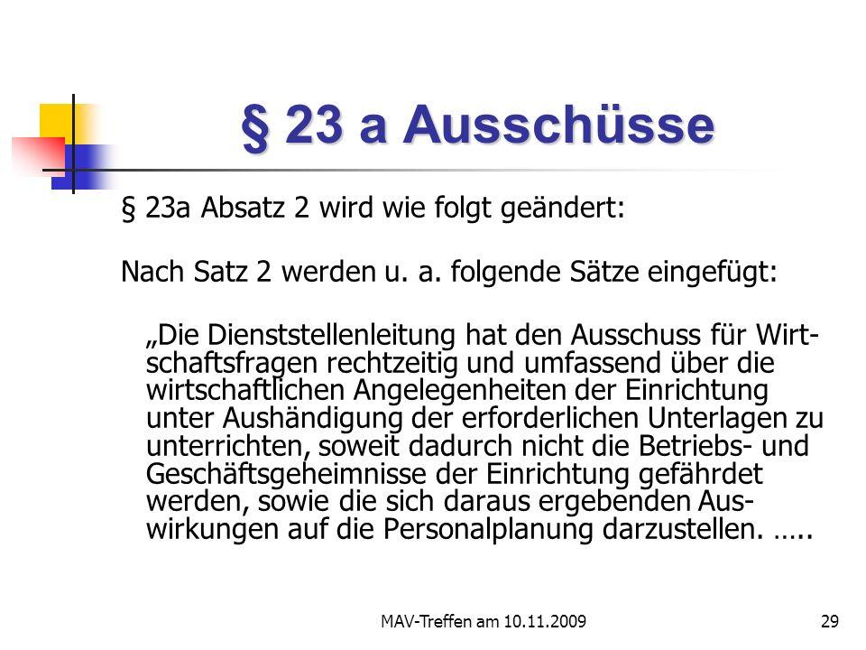 § 23 a Ausschüsse § 23a Absatz 2 wird wie folgt geändert: