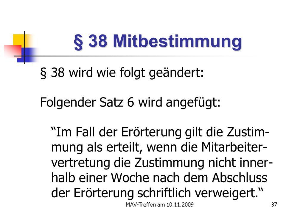 § 38 Mitbestimmung § 38 wird wie folgt geändert: