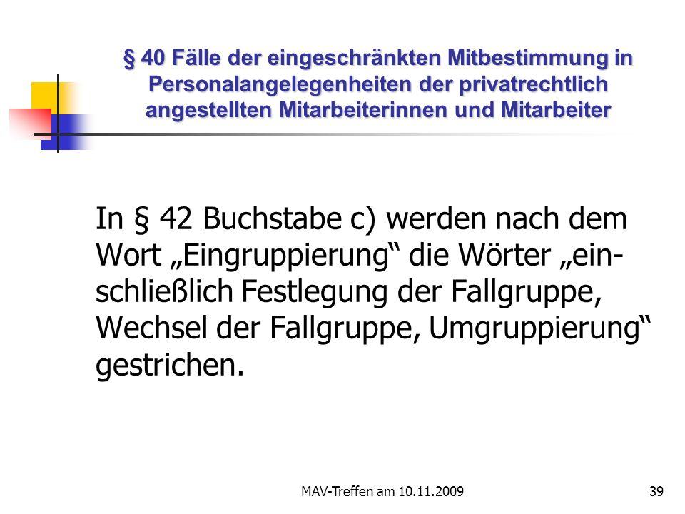 § 40 Fälle der eingeschränkten Mitbestimmung in Personalangelegenheiten der privatrechtlich angestellten Mitarbeiterinnen und Mitarbeiter