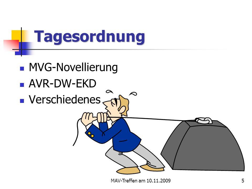 Tagesordnung MVG-Novellierung AVR-DW-EKD Verschiedenes