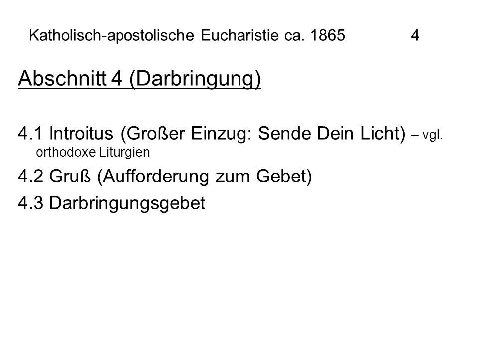 Katholisch-apostolische Eucharistie ca. 1865 4