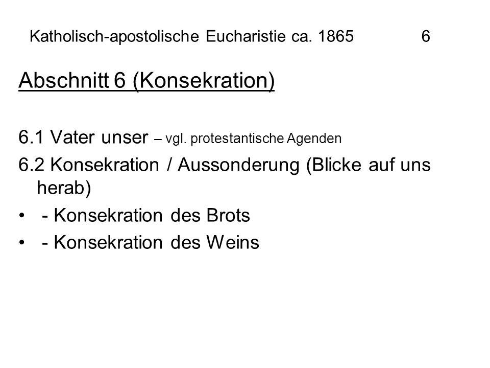 Katholisch-apostolische Eucharistie ca. 1865 6