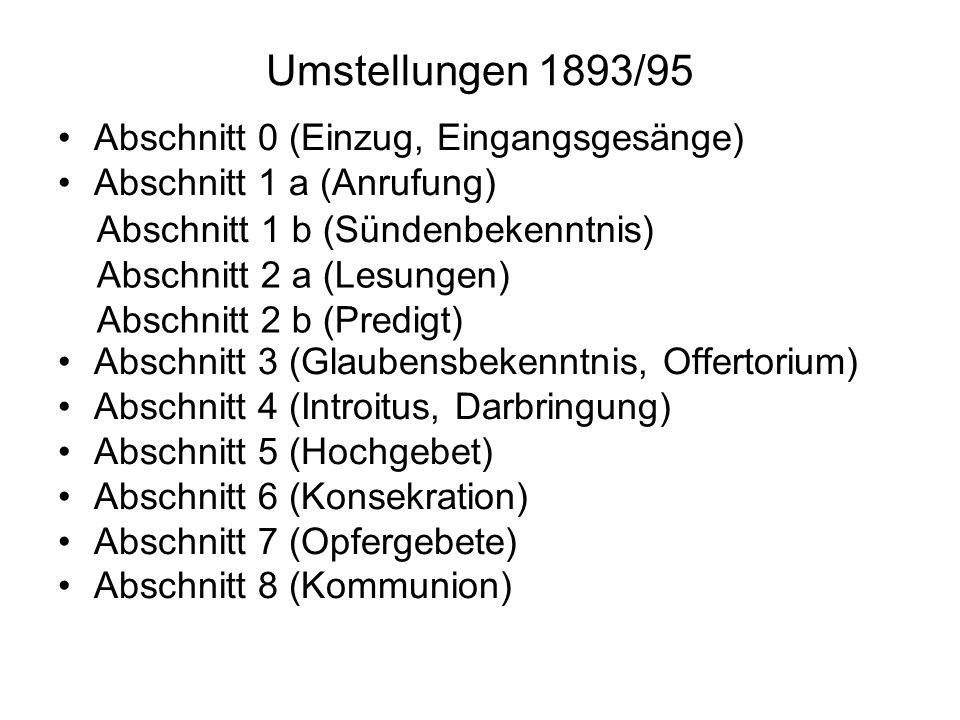 Umstellungen 1893/95 Abschnitt 0 (Einzug, Eingangsgesänge)