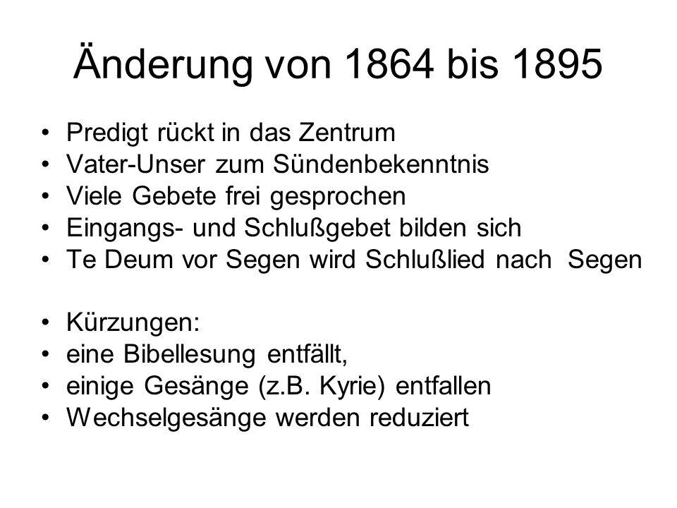 Änderung von 1864 bis 1895 Predigt rückt in das Zentrum