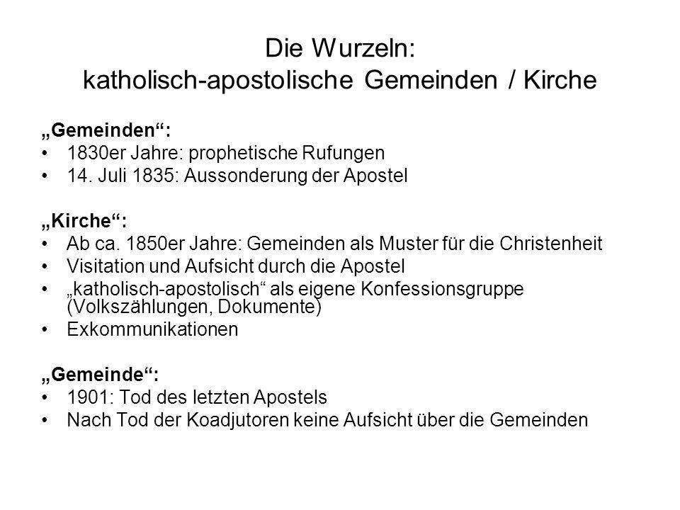 Die Wurzeln: katholisch-apostolische Gemeinden / Kirche