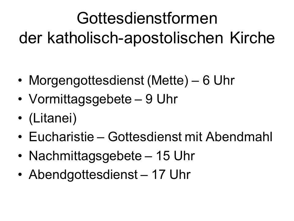Gottesdienstformen der katholisch-apostolischen Kirche