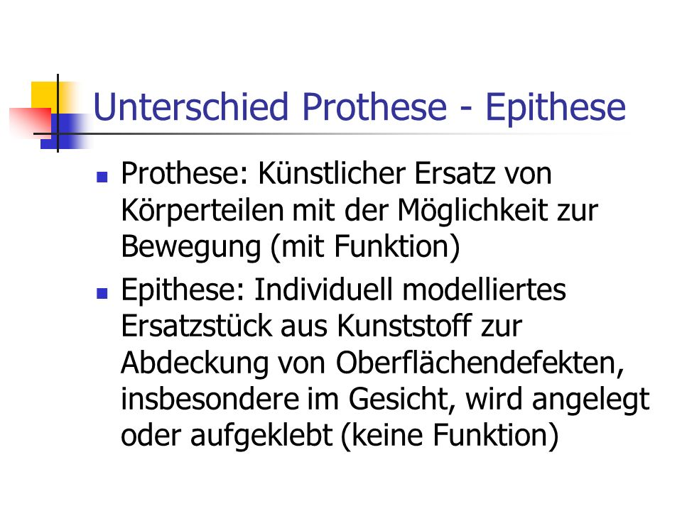 Unterschied Prothese - Epithese