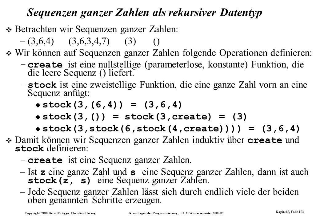 Sequenzen ganzer Zahlen als rekursiver Datentyp