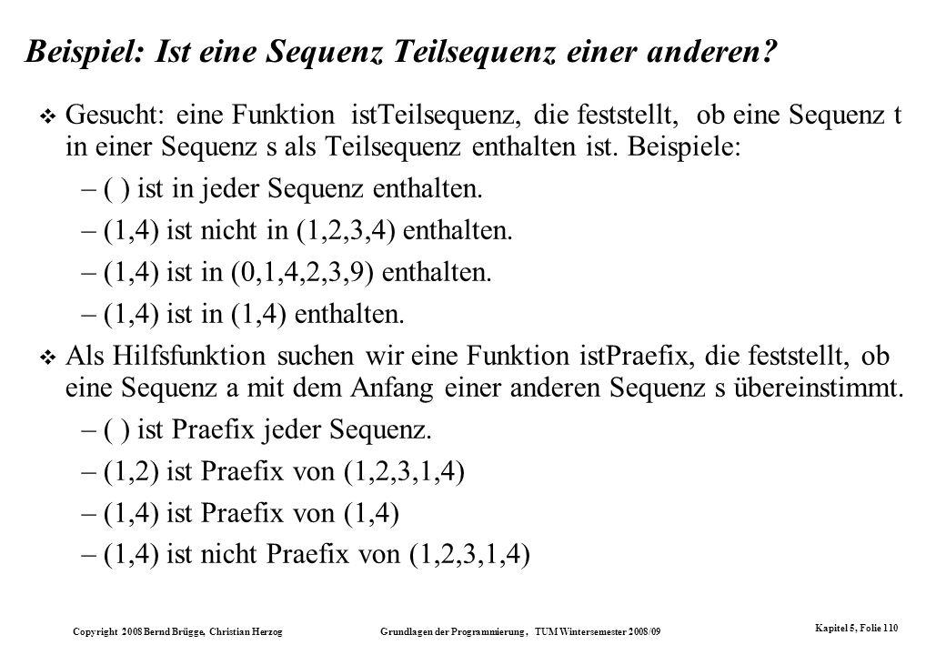Beispiel: Ist eine Sequenz Teilsequenz einer anderen