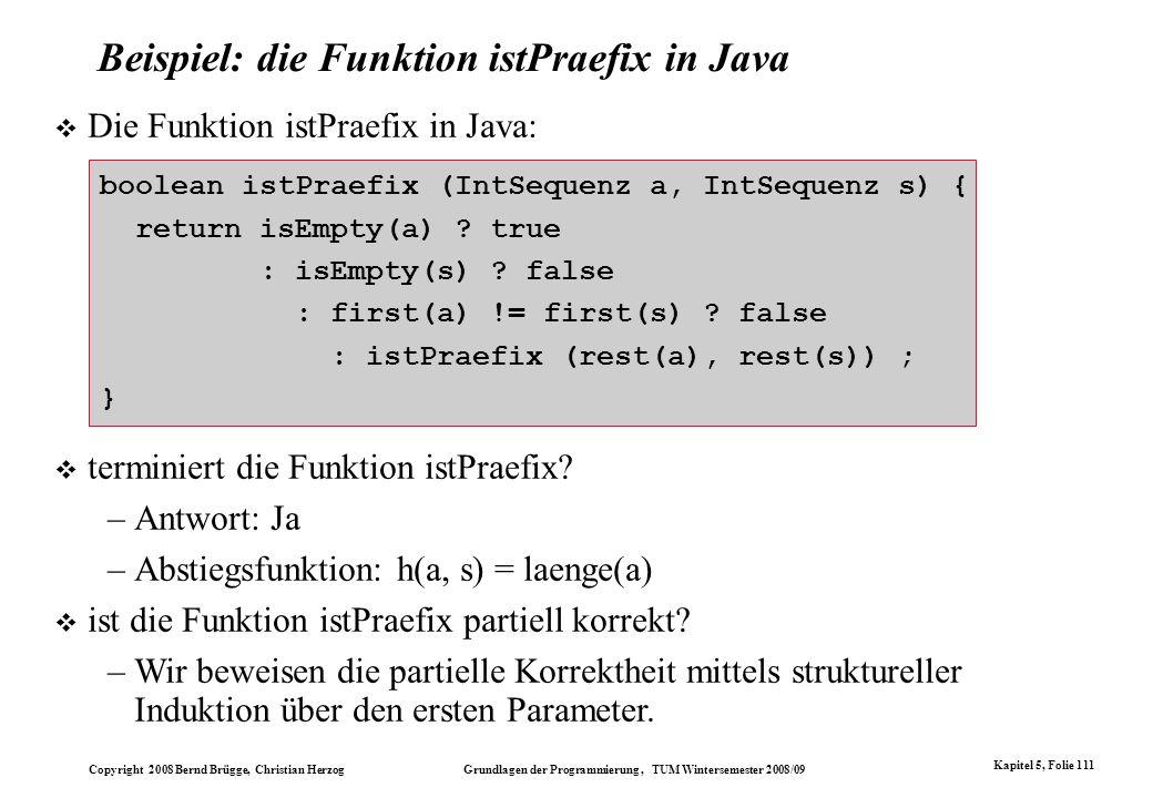 Beispiel: die Funktion istPraefix in Java
