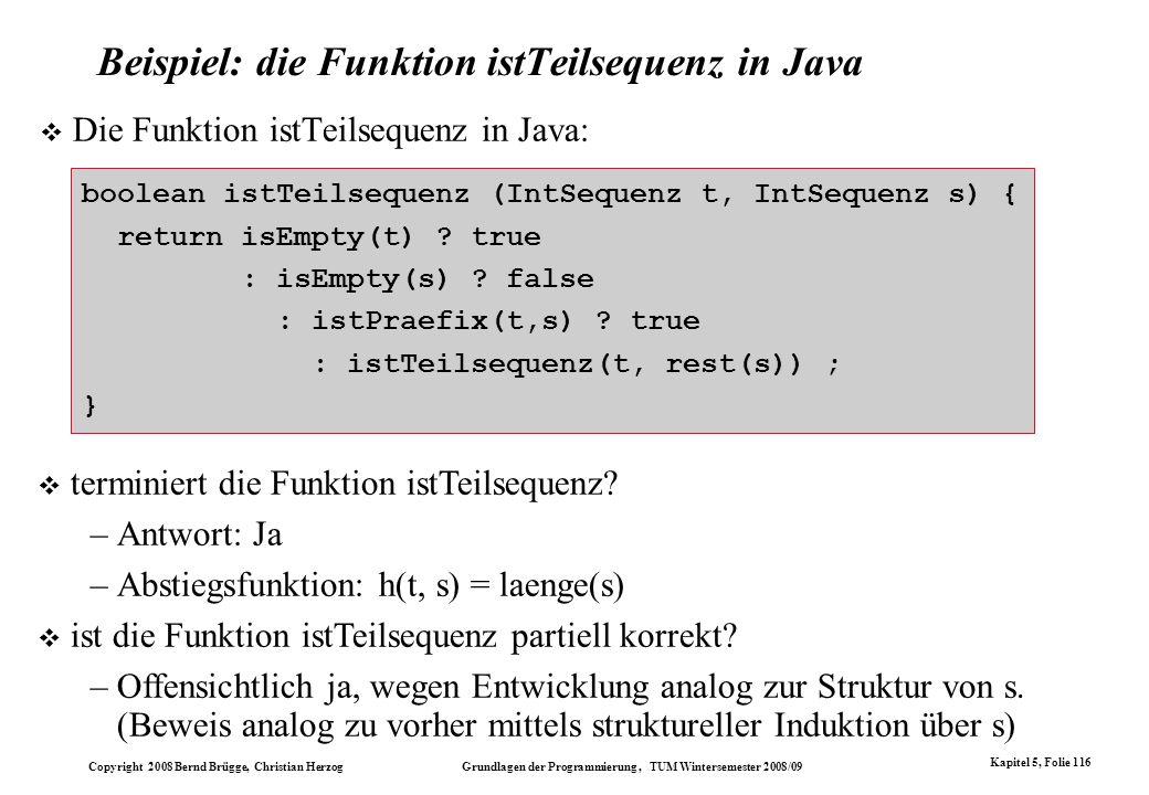 Beispiel: die Funktion istTeilsequenz in Java