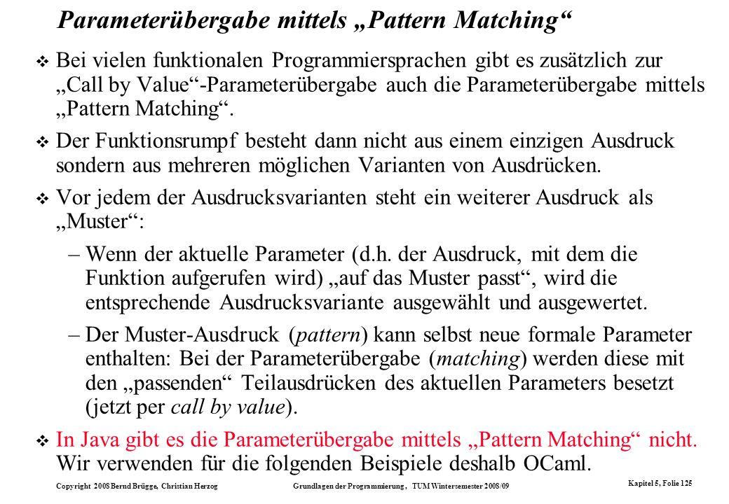 "Parameterübergabe mittels ""Pattern Matching"