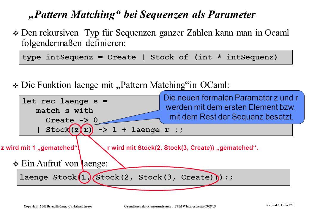 """""""Pattern Matching bei Sequenzen als Parameter"""