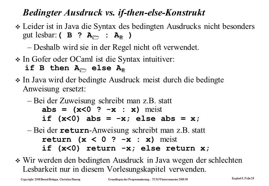 Bedingter Ausdruck vs. if-then-else-Konstrukt