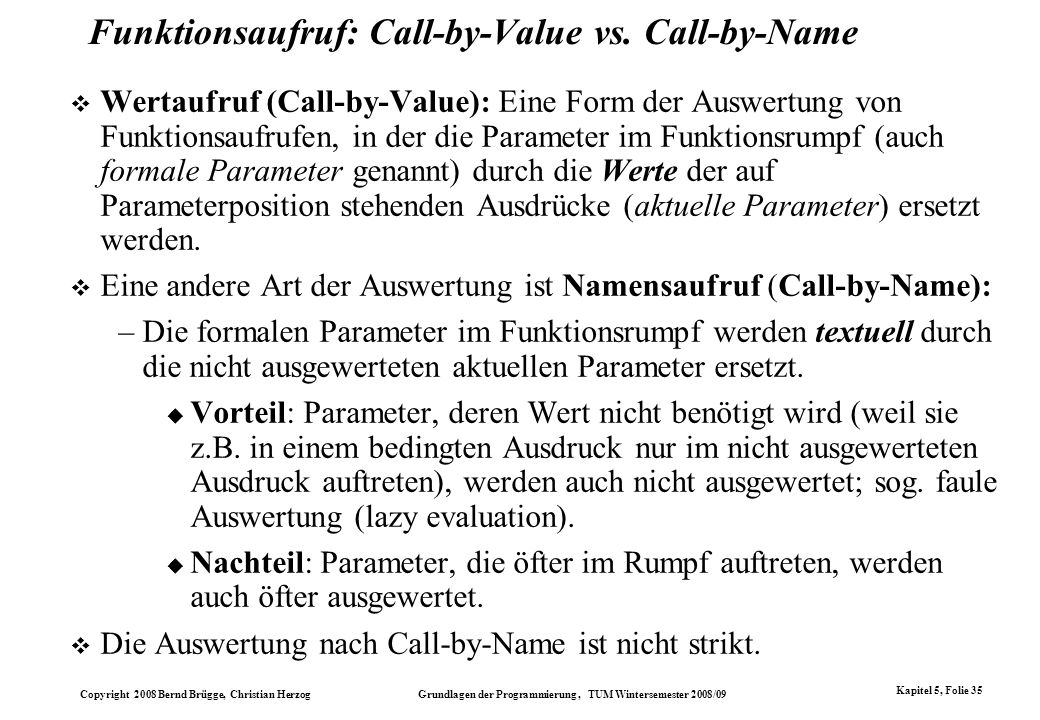 Funktionsaufruf: Call-by-Value vs. Call-by-Name