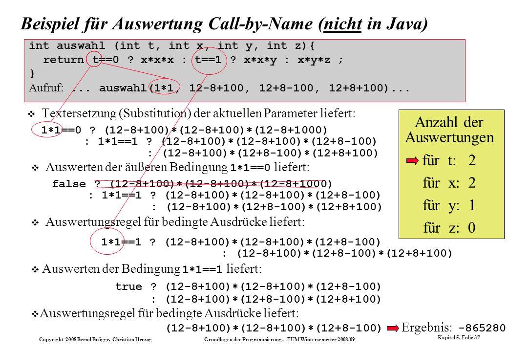 Beispiel für Auswertung Call-by-Name (nicht in Java)