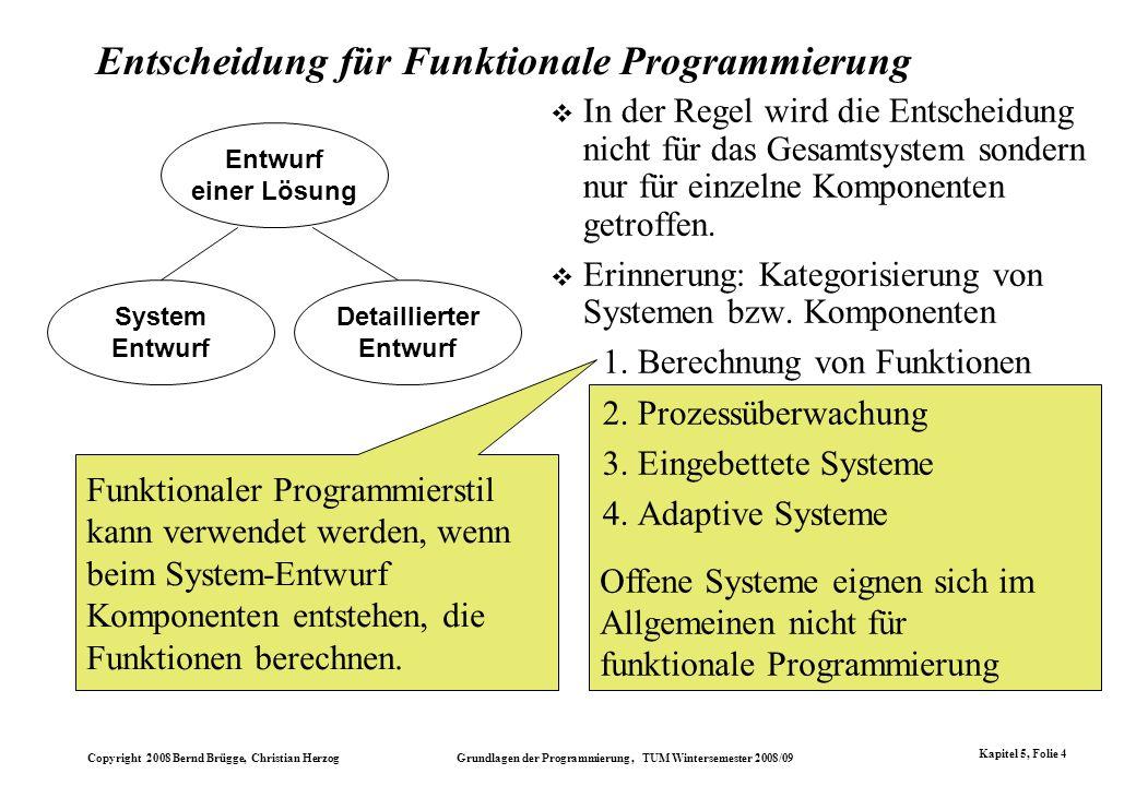 Entscheidung für Funktionale Programmierung