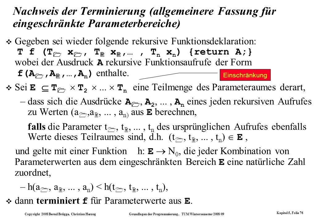 Nachweis der Terminierung (allgemeinere Fassung für eingeschränkte Parameterbereiche)