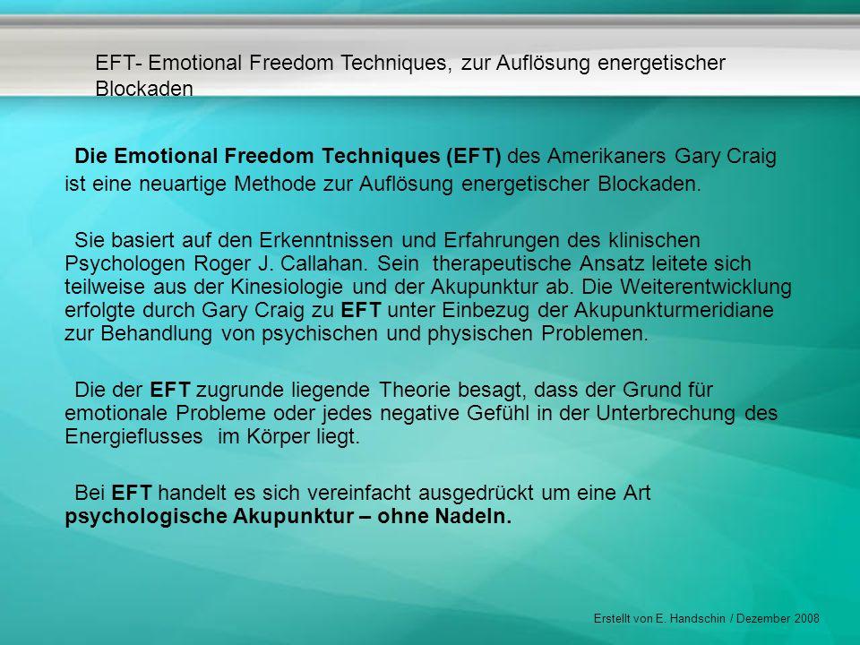 Die Emotional Freedom Techniques (EFT) des Amerikaners Gary Craig ist eine neuartige Methode zur Auflösung energetischer Blockaden.