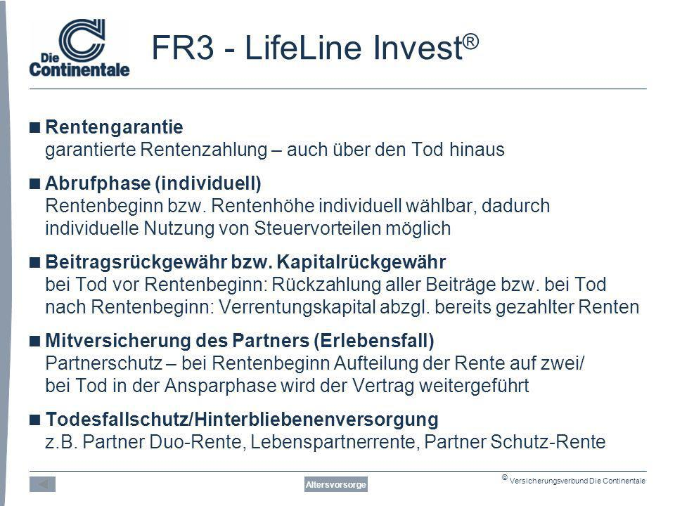 FR3 - LifeLine Invest® Rentengarantie garantierte Rentenzahlung – auch über den Tod hinaus.