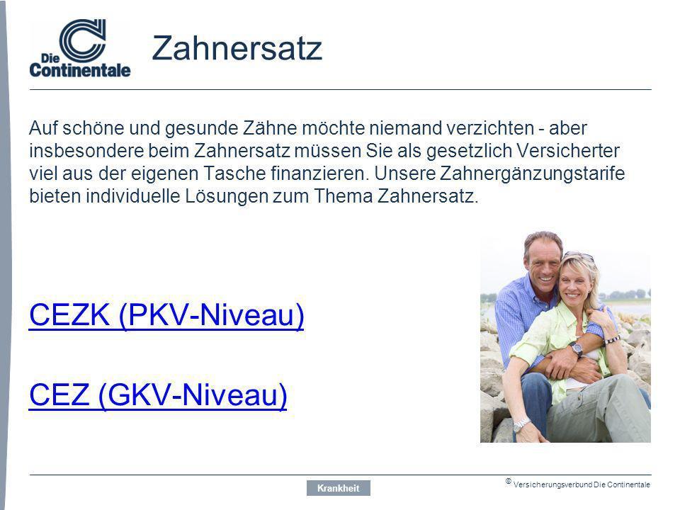 Zahnersatz CEZK (PKV-Niveau) CEZ (GKV-Niveau)