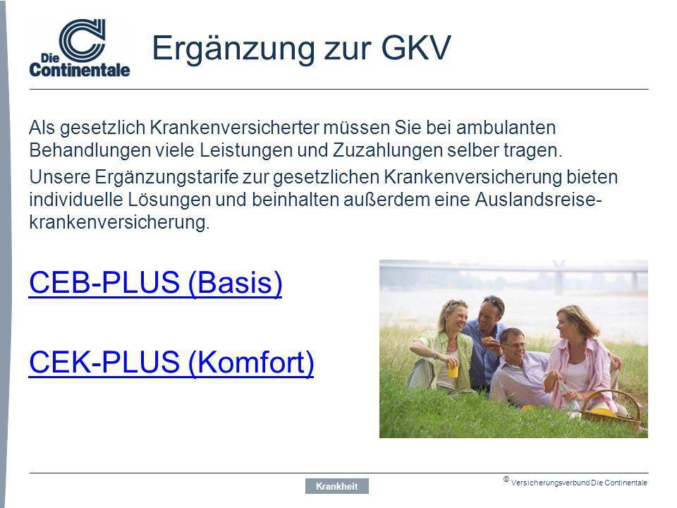 Ergänzung zur GKV CEB-PLUS (Basis) CEK-PLUS (Komfort)