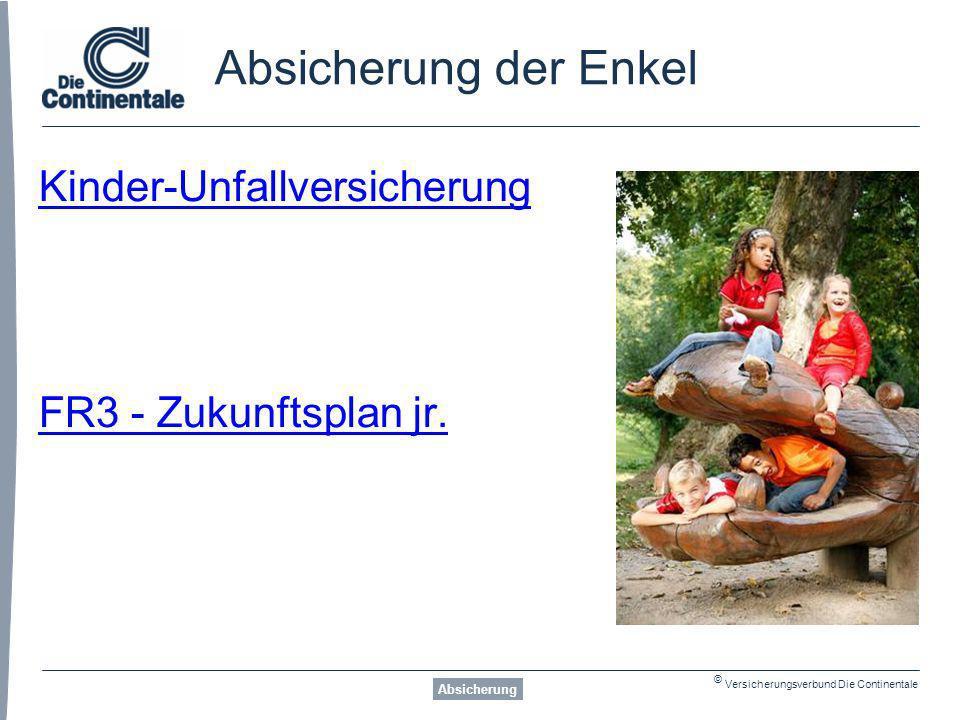Absicherung der Enkel Kinder-Unfallversicherung FR3 - Zukunftsplan jr.