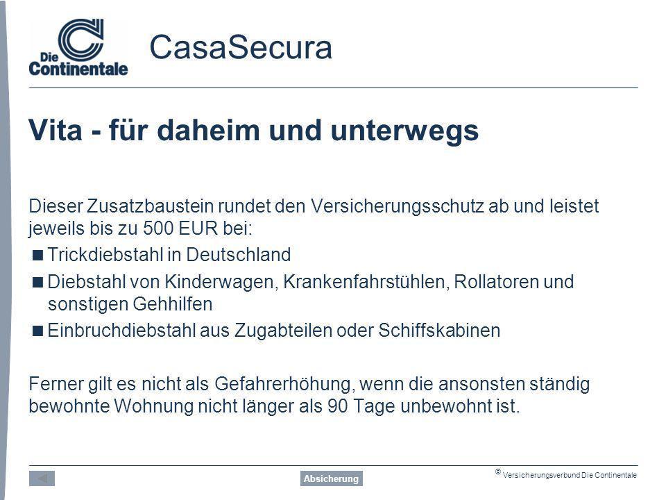 CasaSecura Vita - für daheim und unterwegs